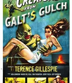 The Creature from Galt's Gulch